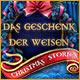 Christmas Stories: Das Geschenk der Weisen