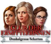 Club der Ermittlerinnen: Dunkelgraue Schatten