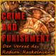 Crime and Punishment: Der Verrat des Rodion Raskolnikow