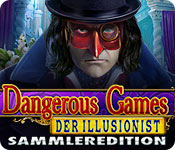 Dangerous Games: Der Illusionist Sammleredition