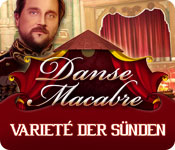 Danse Macabre: Varieté der Sünden