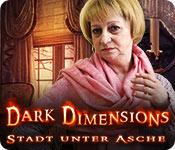 Dark Dimensions: Stadt unter Asche – Komplettlösung