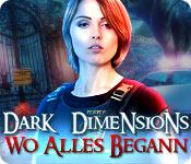 Dark Dimensions: Wo alles begann – Komplettlösung