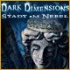 Dark Dimensions: Stadt im Nebel