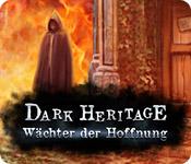 Dark Heritage: Wächter der Hoffnung – Komplettlösung