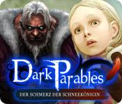 Dark Parables: Der Schmerz der Schneekönigin