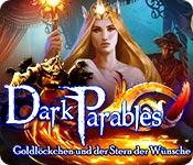Dark Parables: Goldlöckchen und der Stern der Wünsche – Komplettlösung