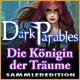 Dark Parables: Die Königin der Träume Sammleredition
