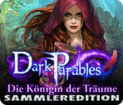 Dark Parables: Die Königin der Träume Sammleredition