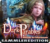 Dark Parables: Rückkehr der Salzprinzessin Sammleredition