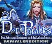 Dark Parables: Die Schwanenprinzessin und der Lebensbaum Sammleredition