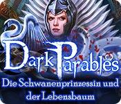 Dark Parables: Die Schwanenprinzessin und der Lebensbaum – Komplettlösung