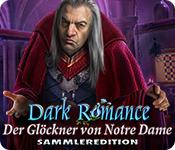 Dark Romance: Der Glöckner von Notre Dame Sammleredition