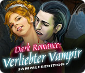 Dark Romance: Verliebter Vampir Sammleredition