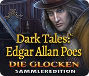 Dark Tales: Edgar Allan Poes Die Glocken Sammleredition