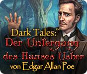 Dark Tales: Der Untergang des Hauses Usher von Edgar Allen Poe – Komplettlösung