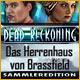 Dead Reckoning: Das Herrenhaus von Brassfield Sammleredition