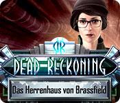 Dead Reckoning: Das Herrenhaus von Brassfield – Komplettlösung