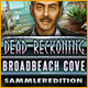 Dead Reckoning: Broadbeach Cove Sammleredition