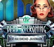 Dead Reckoning: Der Halbmond-Jahrmarkt