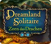 Dreamland Solitaire: Zorn des Drachen