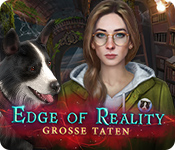Edge of Reality: Große Taten