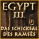 Egypt III: Das Schicksal des Ramses