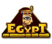 Egypt: Das Geheimnis der fünf Götter