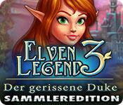 Elven Legend 3: Der gerissene Duke Sammleredition