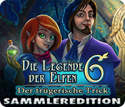 Die Legende der Elfen 6: Der trügerische Trick Sammleredition