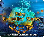 Fairy Godmother Stories: Dunkle Händel Sammleredition
