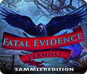 Fatal Evidence: Vermisst Sammleredition