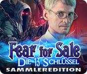 Fear for Sale: Die 13 Schlüssel Sammleredition