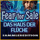 Fear for Sale: Das Haus der Flüche Sammleredition