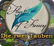 Flights of Fancy: Die zwei Tauben