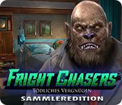 Fright Chasers - Tödliches Vergnügen Sammleredition