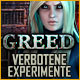 Greed: Verbotene Experimente