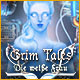 Grim Tales: Die weiße Frau