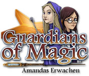 Guardians of Magic: Amandas Erwachen