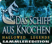 Hallowed Legends: Das Schiff aus Knochen Sammleredition