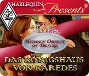 Harlequin Presents: Hidden Object of Desire - Das Königshaus von Karedes