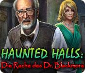 Haunted Halls: Die Rache des Dr. Blackmore – Komplettlösung