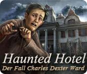 Haunted Hotel: Der Fall Charles Dexter Ward – Komplettlösung
