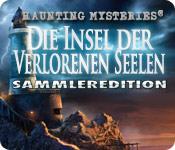 Haunting Mysteries: Die Insel der verlorenen Seelen Sammleredition
