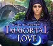 Immortal Love: Böses Erwachen