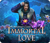 Immortal Love: Schwarzer Lotus