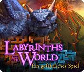 Labyrinths of the World: Ein gefährliches Spiel
