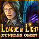 League of Light: Dunkles Omen