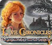 Love Chronicles 2: Das Schwert und die Rose