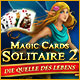 Magic Cards Solitaire 2: Die Quelle des Lebens
